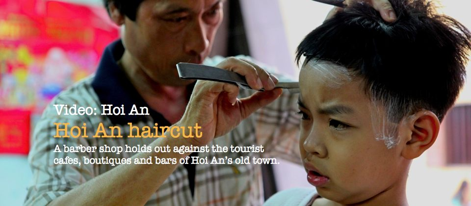 Hoi An haircut - a barber in the old town