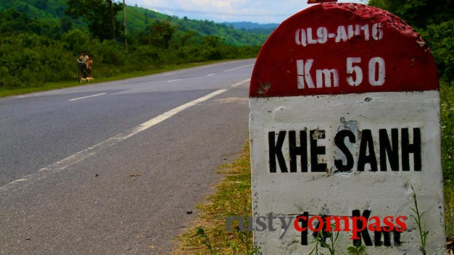 Route 9 to Khe Sanh and on to Laos.