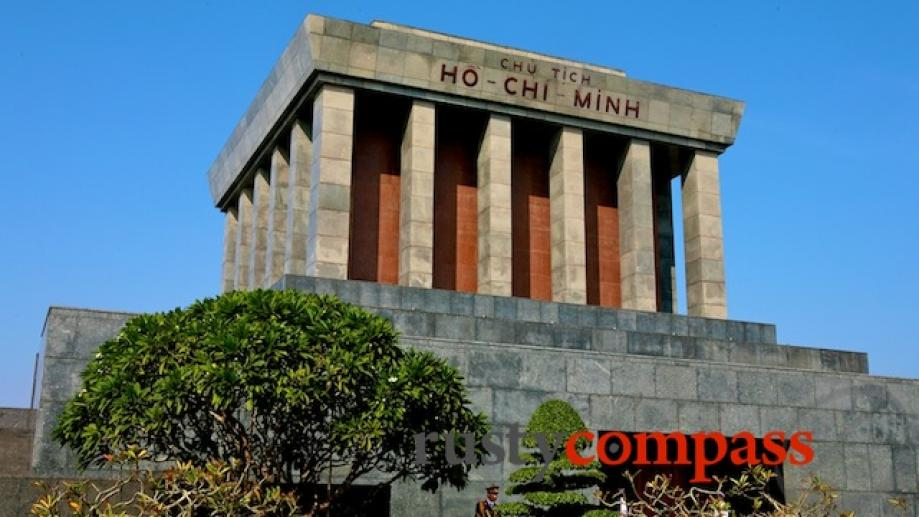 Ho Chi Minh's Mausoleum. Uncle Ho had expressed a wish to...